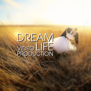 Dream Life       video production